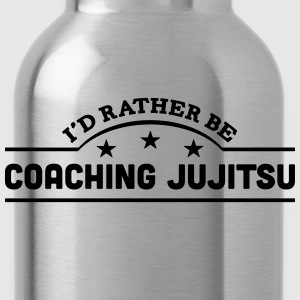 id rather be coaching jujitsu banner cop t-shirt - Water Bottle