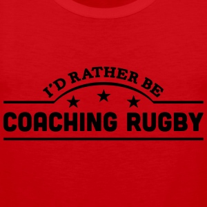 id rather be coaching rugby banner t-shirt - Men's Premium Tank Top