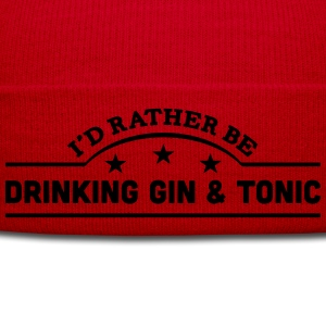 id rather be drinking gin  tonic banner  t-shirt - Winter Hat