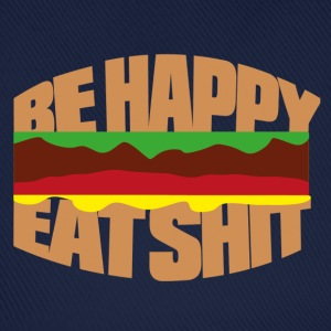 Hamburger be happy eat shit Camisetas - Gorra béisbol