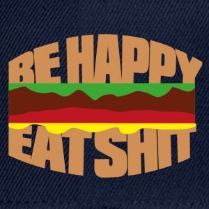 Hamburger be happy eat shit Camisetas - Gorra Snapback
