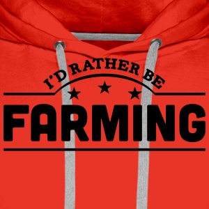 id rather be farming banner t-shirt - Men's Premium Hoodie
