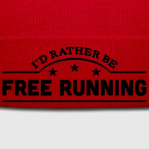 id rather be free running banner t-shirt - Winter Hat