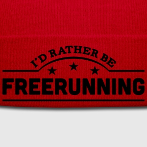 id rather be freerunning banner t-shirt - Winter Hat