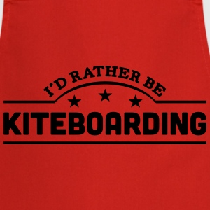id rather be kiteboarding banner t-shirt - Cooking Apron