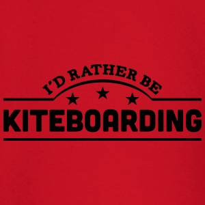 id rather be kiteboarding banner t-shirt - Baby Long Sleeve T-Shirt