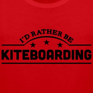 id rather be kiteboarding banner t-shirt - Men's Premium Tank Top