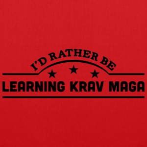 id rather be learning krav maga banner c t-shirt - Tote Bag