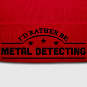 id rather be metal detecting banner t-shirt - Winter Hat