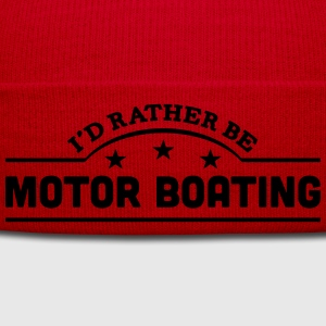 id rather be motor boating banner t-shirt - Winter Hat