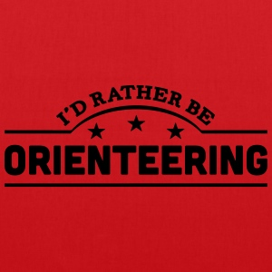 id rather be orienteering banner t-shirt - Tote Bag