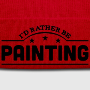 id rather be painting banner t-shirt - Winter Hat