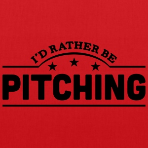 id rather be pitching banner t-shirt - Tote Bag