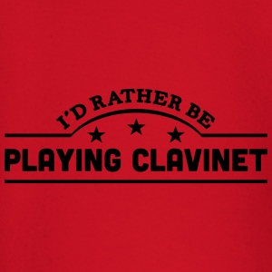 id rather be playing clavinet banner cop t-shirt - Baby Long Sleeve T-Shirt