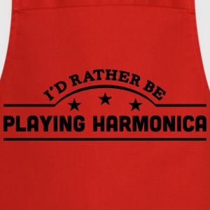 id rather be playing harmonica banner co t-shirt - Cooking Apron