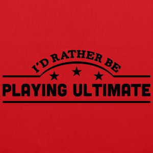 id rather be playing ultimate banner cop t-shirt - Tote Bag
