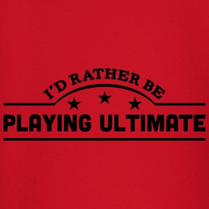 id rather be playing ultimate banner cop t-shirt - Baby Long Sleeve T-Shirt