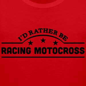 id rather be racing motocross banner cop t-shirt - Men's Premium Tank Top