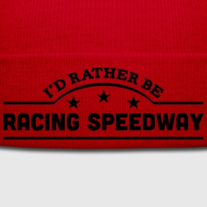 id rather be racing speedway banner t-shirt - Winter Hat