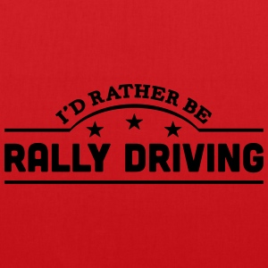 id rather be rally driving banner t-shirt - Tote Bag