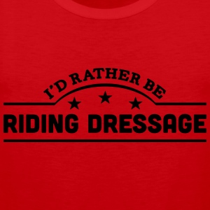 id rather be riding dressage banner t-shirt - Men's Premium Tank Top