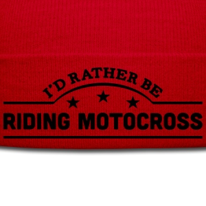id rather be riding motocross banner cop t-shirt - Winter Hat