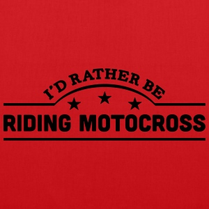 id rather be riding motocross banner cop t-shirt - Tote Bag