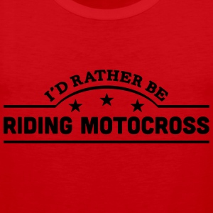 id rather be riding motocross banner cop t-shirt - Men's Premium Tank Top