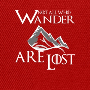 Not All Who Wander Are Lost T-Shirts - Snapback Cap
