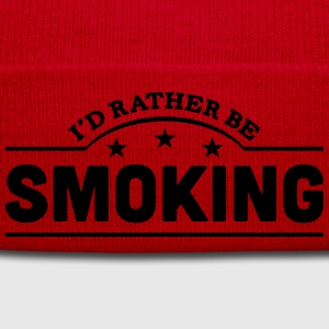 id rather be smoking banner t-shirt - Winter Hat