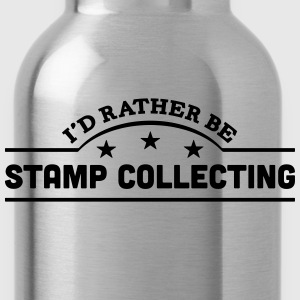 id rather be stamp collecting banner cop t-shirt - Water Bottle