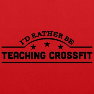 id rather be teaching crossfit banner co t-shirt - Tote Bag