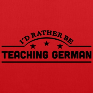 id rather be teaching german banner t-shirt - Tote Bag