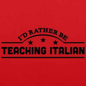 id rather be teaching italian banner cop t-shirt - Tote Bag