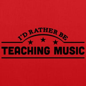 id rather be teaching music banner t-shirt - Tote Bag