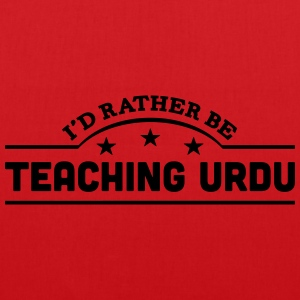 id rather be teaching urdu banner t-shirt - Tote Bag