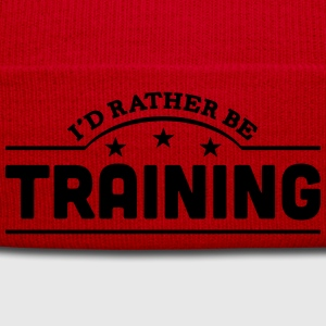 id rather be training banner t-shirt - Winter Hat