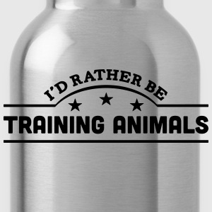 id rather be training animals banner cop t-shirt - Water Bottle