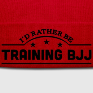 id rather be training bjj banner t-shirt - Winter Hat