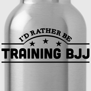 id rather be training bjj banner t-shirt - Water Bottle