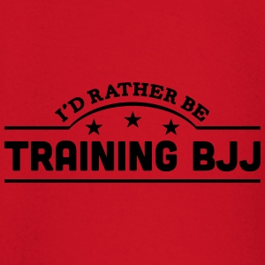 id rather be training bjj banner t-shirt - Baby Long Sleeve T-Shirt