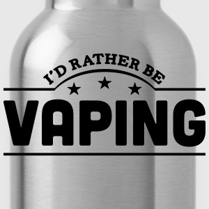 id rather be vaping banner t-shirt - Water Bottle