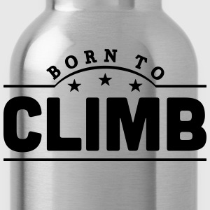 born to climb banner t-shirt - Water Bottle