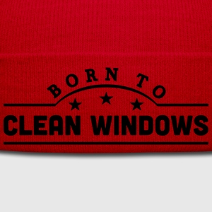 born to clean windows banner t-shirt - Winter Hat