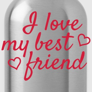I love my best friend j'aime mon meilleur ami Sweat-shirts - Gourde