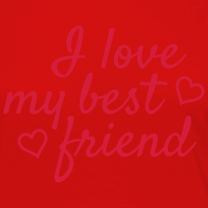 I love my best friend Tops - Women's Premium Longsleeve Shirt
