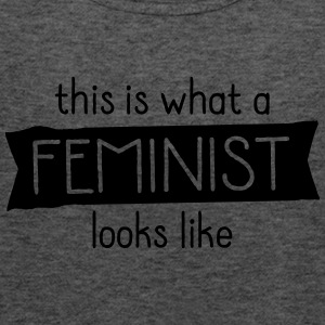 This Is What A Feminist Looks Like T-Shirts - Women's Tank Top by Bella