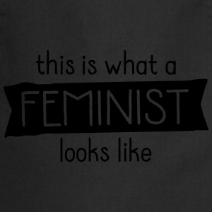 This Is What A Feminist Looks Like T-Shirts - Cooking Apron