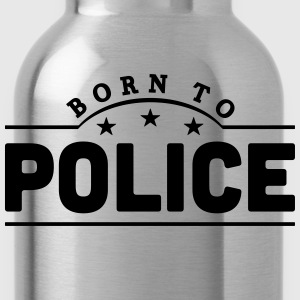 born to police banner t-shirt - Water Bottle
