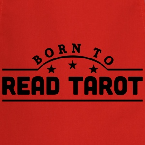born to read tarot banner t-shirt - Cooking Apron